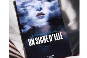 roman Un signe d'elle de Stéphane Galas